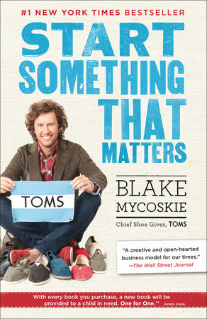 Books: Start Something that Matters by Blake Mycoskie