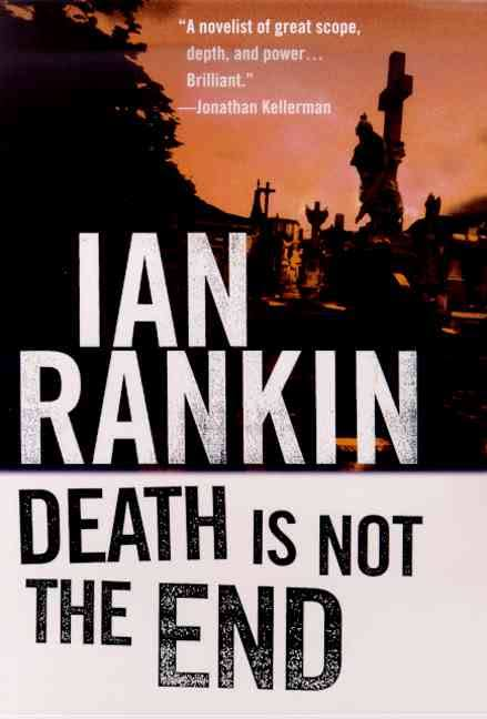 Books: Death Is Not the End - Ian Rankin