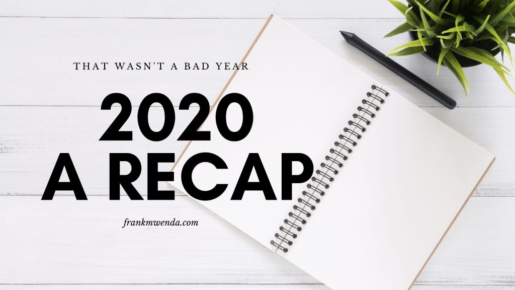 Frankmwenda's blog recap for 2020